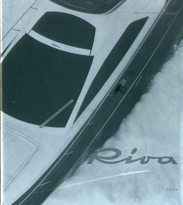 Riva. A name a design. Ediz. illustrata