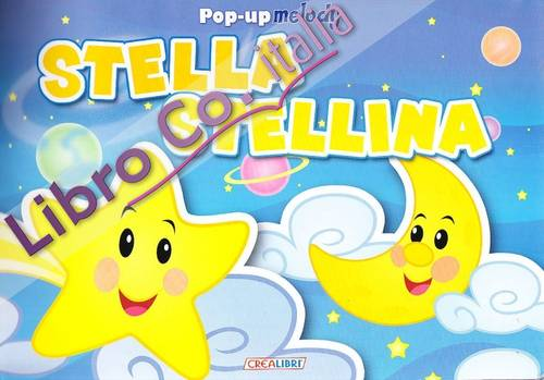 Stella Stellina. Libro Pop-Up.