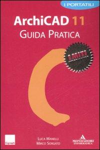 Archicad 11. Guida pratica.