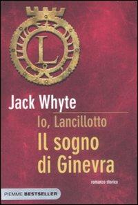 Il sogno di Ginevra. io, Lancillotto.