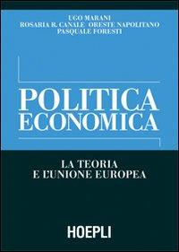 Politica economica. La teoria e l'Unione Europea
