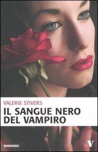 Il sangue nero del vampiro.