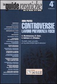 Controversie lavoro, previdenza, fisco. Guida pratica