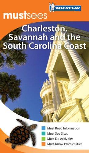 Michelin Must Sees Charleston, Savannah & the SC Coast.