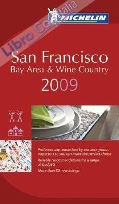 San Francisco 2009. La Guida Michelin. Ediz. inglese