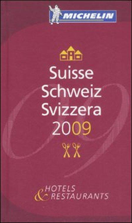 Suisseschweizsvizzera 2009. La Guida Michelin.