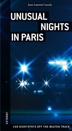 Unusual Nights in Paris.