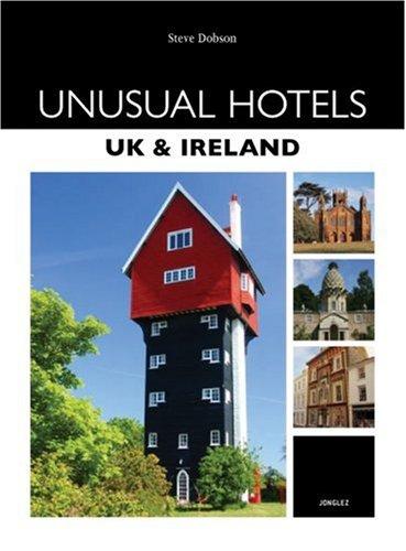 Unusual Hotels - UK and Ireland.