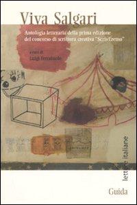 Viva Salgari. Antologia Letteraria della Prima [Edizione del Concorso di Scrittura Creativa