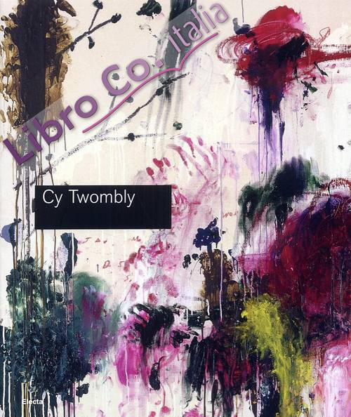 Cy Twombly. Cycles and season