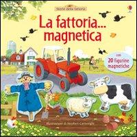 La fattoria... magnetica. Ediz. illustrata