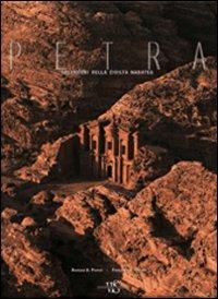 Petra. Splendori della civiltà nabatea. Ediz. illustrata