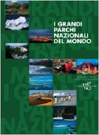 I Grandi Parchi Nazionali del Mondo