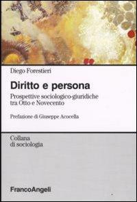Diritto e persona. Prospettive sociologico-giuridiche tra Otto e Novecento