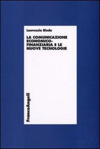 La comunicazione economico-finanziaria e le nuove tecnologie
