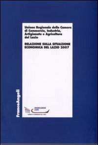 Relazione sulla situazione economica del Lazio 2007