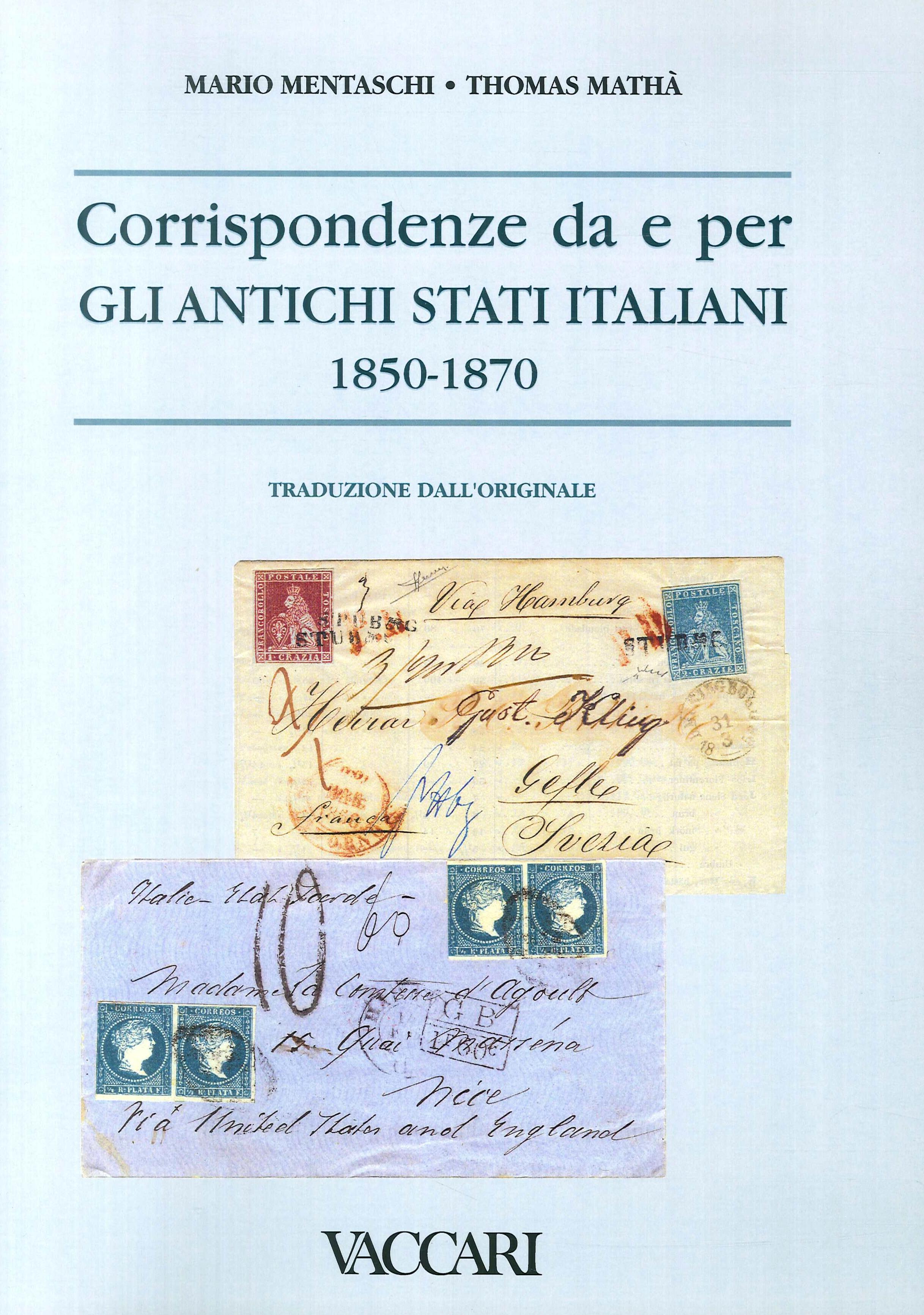 Corrispondenze da e per gli Antichi Stati Italiani (1850-1870)