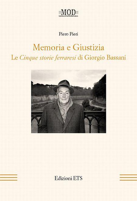 Memoria e giustizia. Le cinque storie ferraresi di Giorgio Bassani
