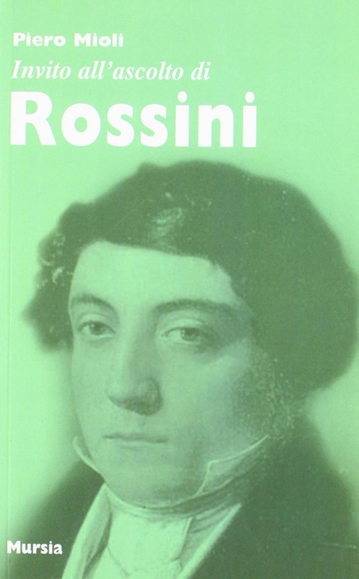 Invito all'ascolto di Rossini