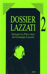 Giorgio La Pira visto da Giuseppe Lazzati