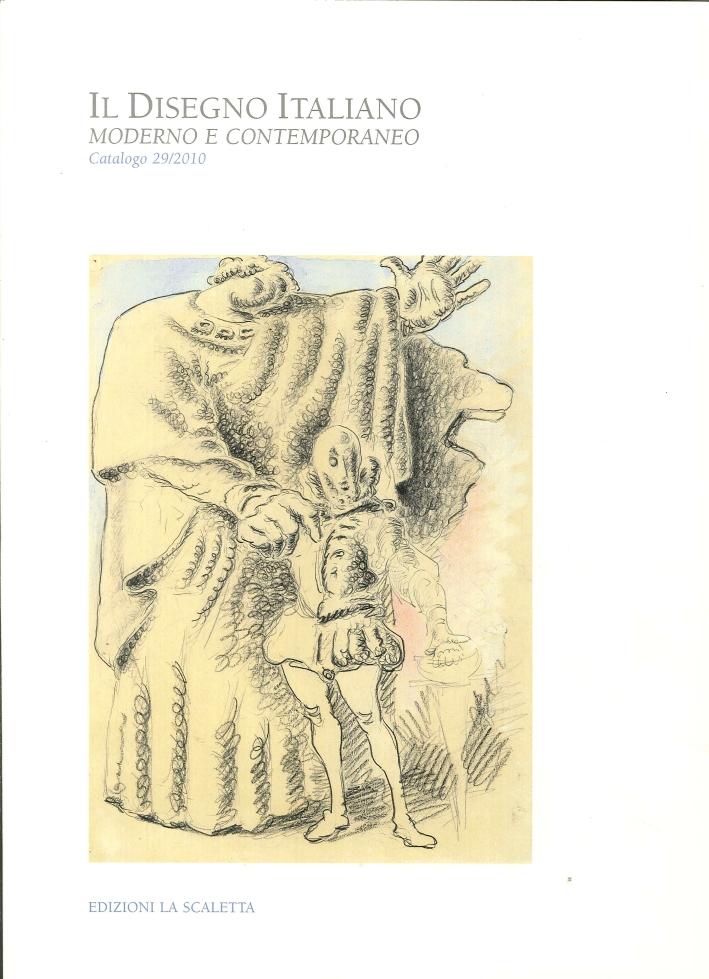 Il Disegno Italiano. Moderno e Contemporaneo. 29. 2010
