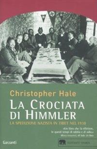 La crociata di Himmler. La spedizione nazista in Tibet nel 1938
