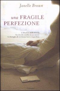 Una fragile perfezione