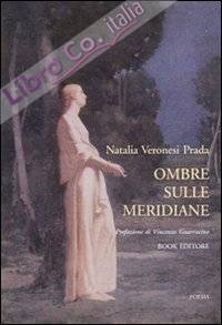 Ombre sulle meridiane