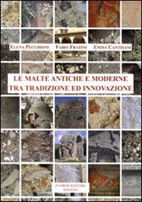 Le malte antiche e moderne tra tradizione ed innovazione