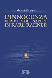 L'innocenza perduta del sapere in Karl Rahner
