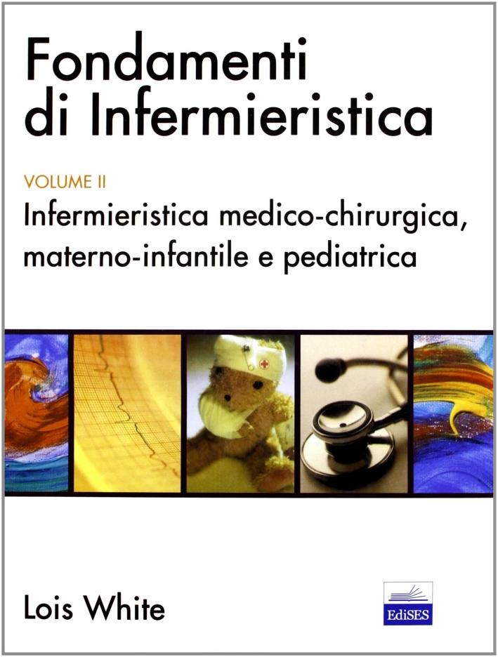 Fondamenti di infermieristica. Vol. 2