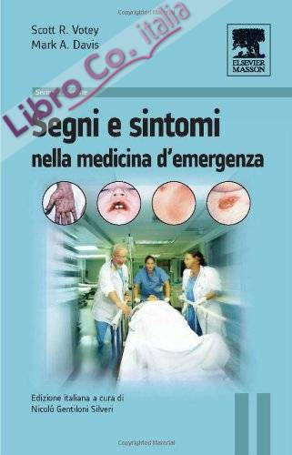 Segni e sintomi della medicina d'urgenza