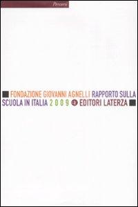 Rapporto sulla Scuola in Italia 2009