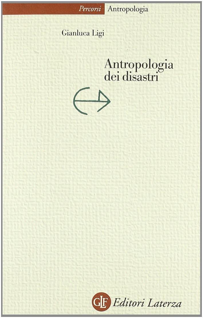 Antropologia dei disastri.