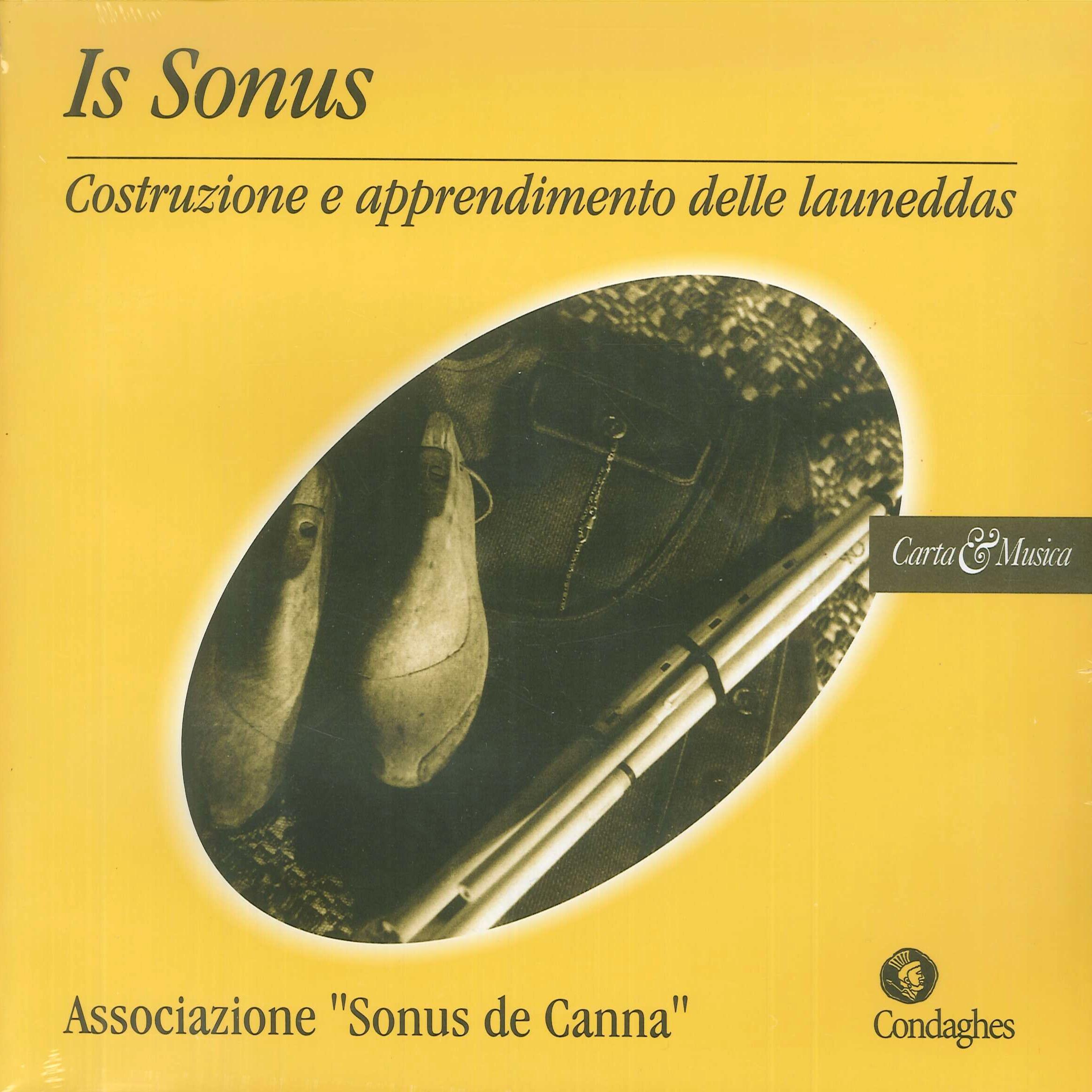 Is sonus. Costruzione e apprendimento delle launeddas Extra. Con CD