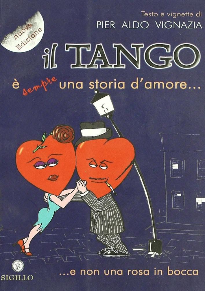 Il tango è (sempre) una storia d'amore.. e non una rosa in bocca.