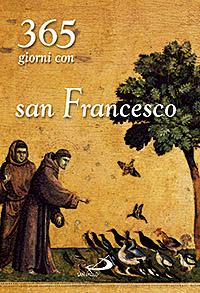 Trecentosessantacinque giorni con san Francesco