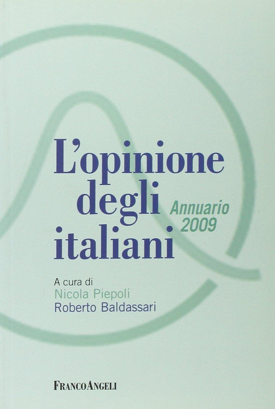 L'opinione degli italiani. Annuario 2009.