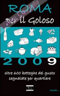 Roma per il goloso 2009
