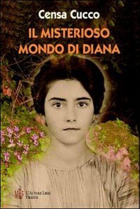 Il misterioso mondo di Diana. Diana il passaggio dall'infanzia all'adolescenza.