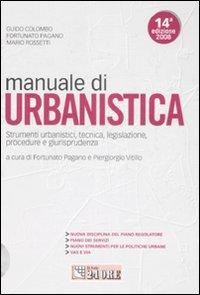 Manuale di Urbanistica. Strumenti Urbanistici, Tecnica, legislazione, Procedure e Giurisprudenza. Con CD-ROM