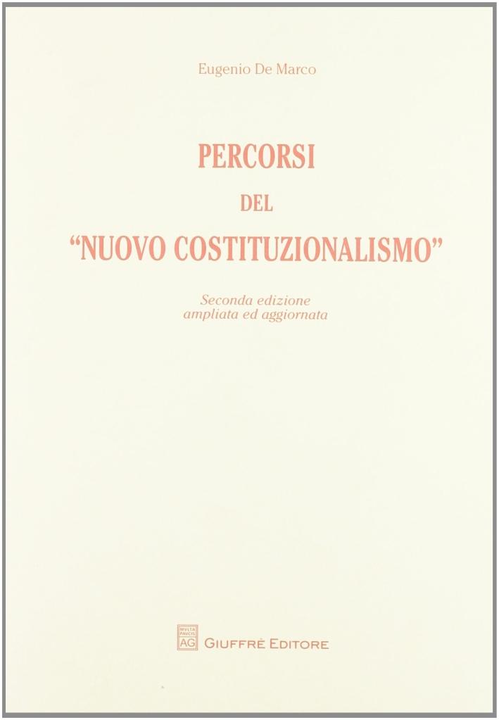 Percorsi del «nuovo costituzionalismo»