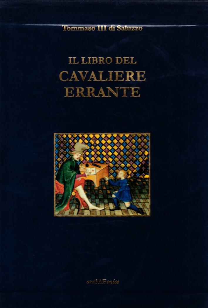 Il Libro del Cavaliere Errante. Le Livre Du Chevalier Errant