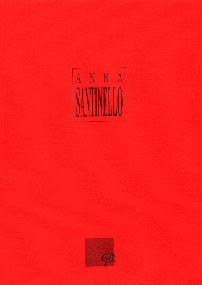 Anna Santinello. Werke. Opere 1989-1993. [Edizione italiana e tedesca]