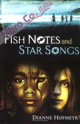 Fish Notes and Star Songs