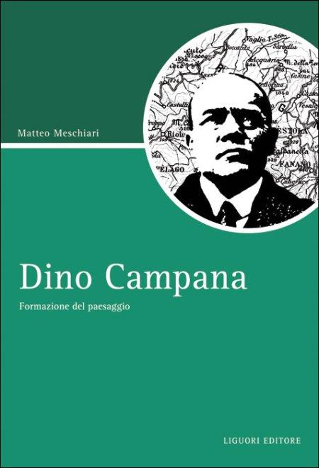 Dino Campana. Formazione del paesaggio