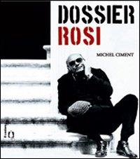 Dossier Rosi