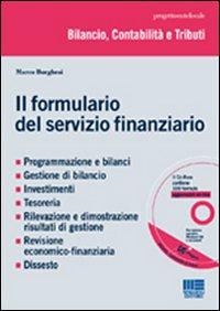 Il formulario del servizio finanziario. Con CD-ROM