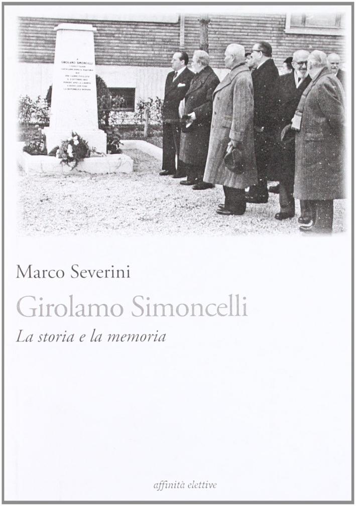 Girolamo Simoncelli. La storia e la memoria