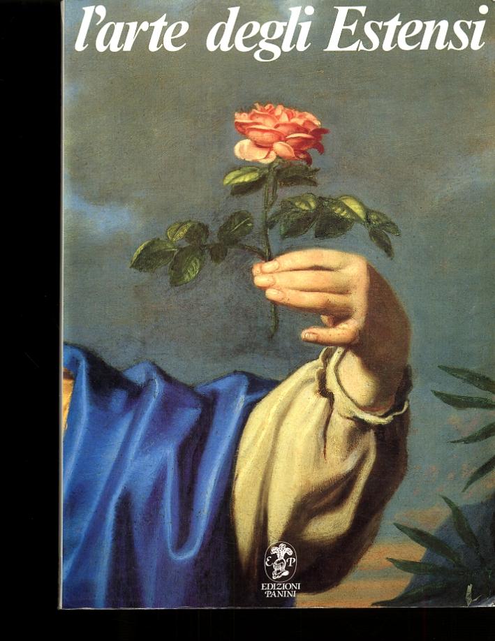 L'arte degli estensi. La pittura del Seicento e del Settecento a Modena e Reggio